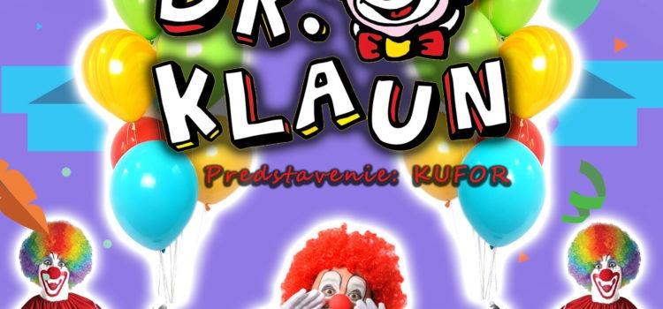 Vystúpenie Dr.Klaun s predstavením KUFOR