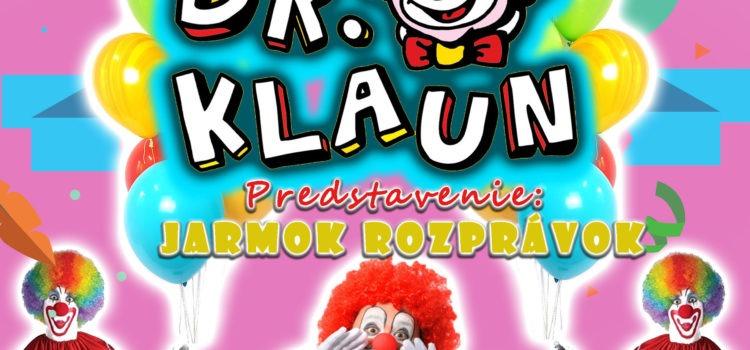 Vystúpenie Dr. Klauna vo štvrtok
